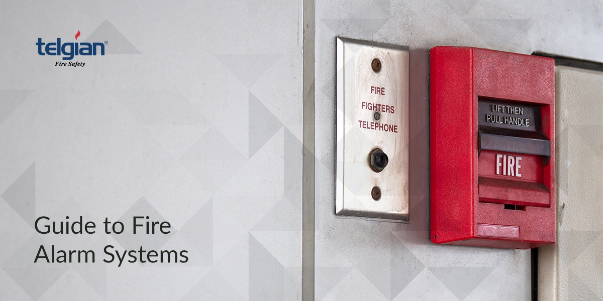 Guide to Fire Alarm Systems